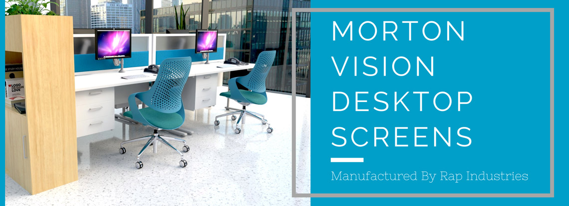 Morton Vision Desktop Screens from Rap Industries
